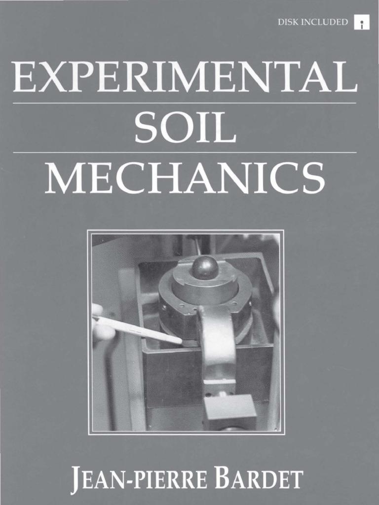 Experimental Soil Mechanics Jean Pierre Bardet Soil Mechanics