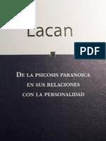 Lacan, j. de La Psicosis Paranoica en Sus Relaciones Con La Personalidad