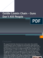 Goldie Lookin Chain – Guns Don't Kill People