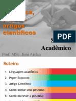 Sabado Acadêmico - Escrita acdêmica e pesquisas