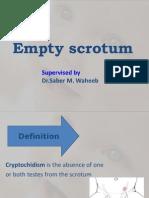 Empty Scrotum