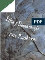 Etica y Deontologia Para Psicologos