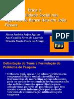 Marketing – Ética e Responsabilidade Social nas Agências  2003