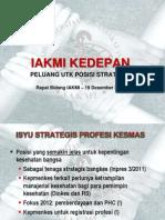 IAKMI Ke Depan; Peluang Untuk Posisi Strategis