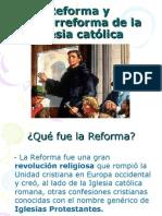 Reforma y contrarreforma de la iglesia católica