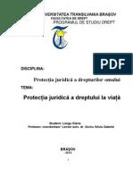 Protectia Juridica a Dreptului La Viata