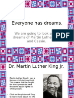 MLK and Cassie Have Dreams