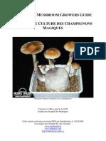 [Psilocybin FR]Guide de Culture des Champignons Magiques pour champotes-The Magic Mushroom Growers Guide-[hallucinogene psilocybe mexique entheogene mycologie psychoactif psychédélique]