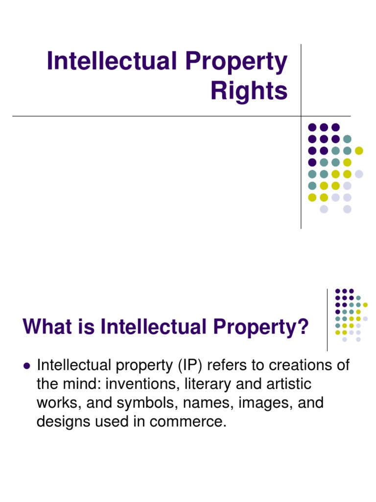 Intellectual Property Rights Intellectual Property Natural