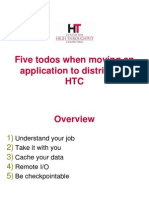 Todos when moving an application to distributed HPC