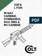 Colt M16A2 Carbine, Commando, 9mm Smg & M4 Carbine