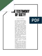 The Testimony of Sixty