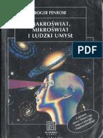 Roger Penrose - Makroświat mikroświat i ludzki umysł (1997)