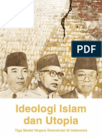 Ideologi Islam Dan Utopia Tiga Model Negara Demokrasi Di Indonesia