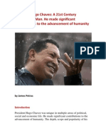 President Hugo Chavez a 21st Century Renaissance Man. He Made Significant Contributions to the Advancement of Humanity