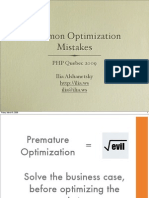 Common Optimization Mistakes - PHP Quebec 2009
