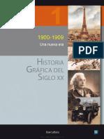 Historia Grafica Del Siglo Xx Volumen 1 1900 1909 Una Nueva Era