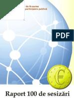 Raport 100 Sesizari Fonduri Europene