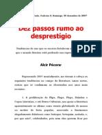 Alcir Pécora = Dez passos rumo ao desprestígio