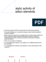 Catalytic Activity of Transition Elements