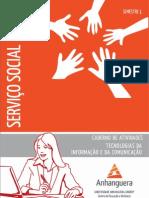 Cead 20131 Servico Social Pa - Servico Social - Tecnologias Da Informacao e Da Comunicacao - Nr (Dmi776) Caderno de Atividades Impressao Sso1 Tecnologias Da+Informacao e Da Comunicacao