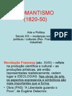ARTE E POLÍTICA Romantismo - Delacroix e Goya