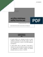 ACÇÕES PRÓPRIAS - ASPECTOS FISCAIS
