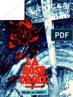 La Rose-Croix, Mythe ou Réalité