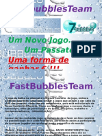 Fast Bubbles Team