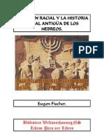 Fischer, Eugen - El Origen Racial y La Historia Racial Antigua de Los Hebreos