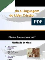Educando a Linguaguem do Líder Cristão