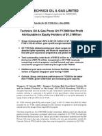 Technics Oil & Gas Limited Q1 FY2009 Press Release