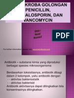 Anti Mikroba Golongan Penicillin, Cephalosporin Dan Vancomycin