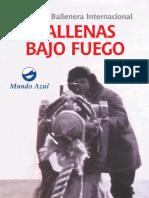 Ballenas Bajo Fuego