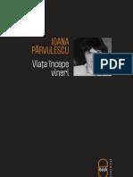 [Ioana Parvulescu 2010] Viata Incepe Vineri