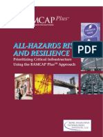 802878 All Hazards Risk and Resilience - Prioritizing Critical Infrastructure Using the RAMCAP Plus (SM) Approach