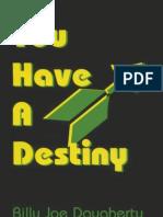 You Have a Destiny - Daugherty