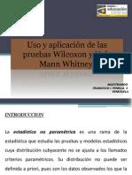 Uso y Aplicacion de Las Pruebas de Wilcoxon y U de Mann-Whitney DR. PENELLA