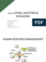 Recruiting, Selecting & Socialzing