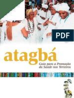Cartilha Atagbá-Promoção de Saude nos Terreiros - 2005.pdf