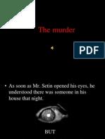 The Murder - Passive Voice