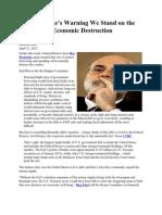 Ben Bernanke Warning-west on the Precipice of Economic Destruction