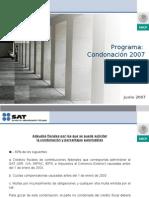 Presentacion CONDONACION 2007 SAT