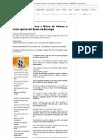 Guia_ como funciona a Bolsa de Valores e como aplicar em ações na Bovespa - 14_05_2008 - UOL Economia
