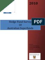 Australian Superannuation Hedge Fund Survey (AIMA, 2010)