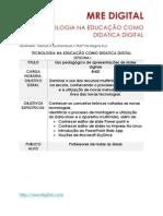 TECNOLOGIA NA EDUCAÇÃO COMO DIDATICA DIGITAL