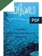 TeachWild- Marine Debris Education Kit (Cirriculum)