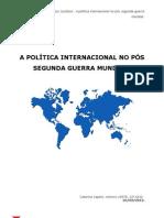 a política internacional no segundo pós-guerra