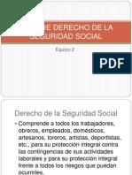 ÁREA DE DERECHO DE LA SEGURIDAD SOCIAL