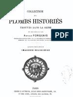 Collection de plombs historiés trouvés dans la Seine. Sér. 4